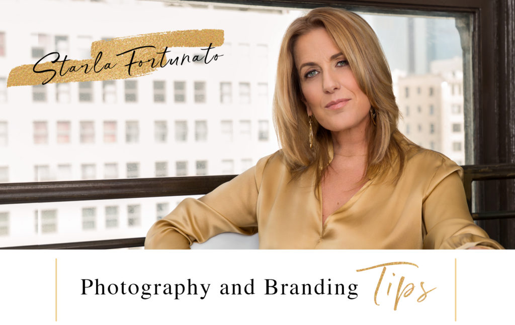 Photography and Branding Tips by Starla Fortunato